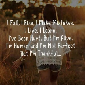 I Fall, I Rise, I Make Mistakes