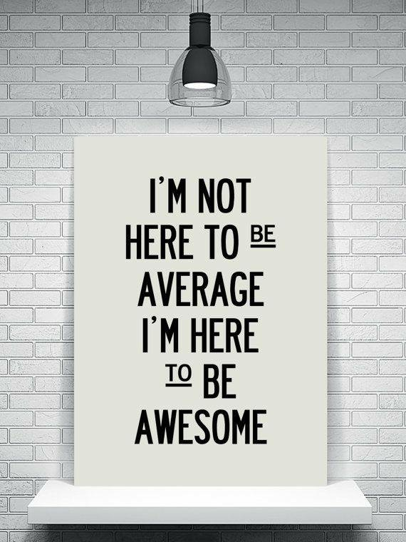 Not to be Average